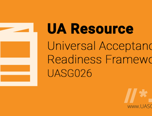 New Resource for Developers! Introducing the Universal Acceptance Readiness Framework