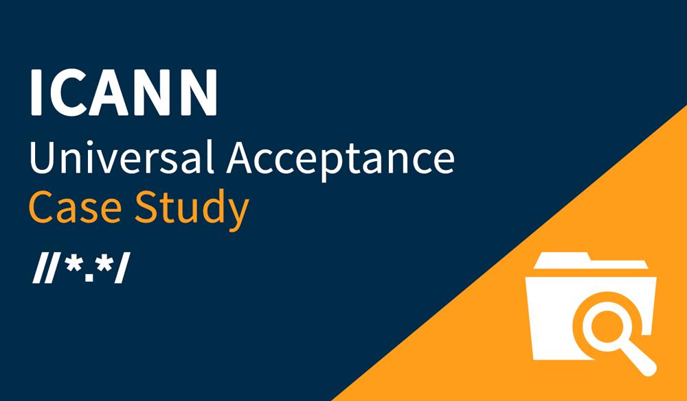 ICANN UASG Case Study