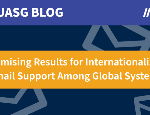 UASG Finds Promising Results for Internationalized Email Support Among Global Systems