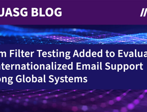 UASG Adds Spam Filter Testing to Evaluation of Internationalized Email Support Among Global Systems